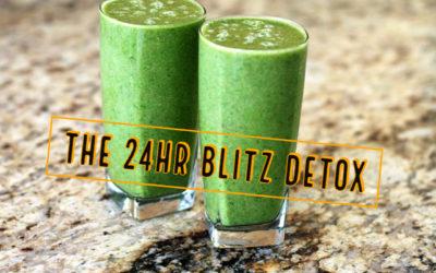 The 24 Hour Blitz Detox